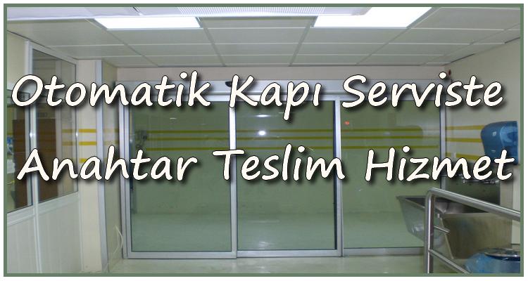 otomatik kapý serviste anahtar teslim hizmet